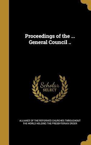Bog, hardback Proceedings of the ... General Council ..