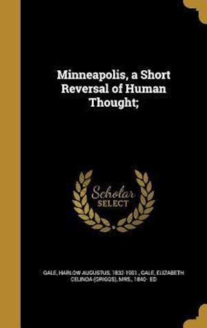 Bog, hardback Minneapolis, a Short Reversal of Human Thought;