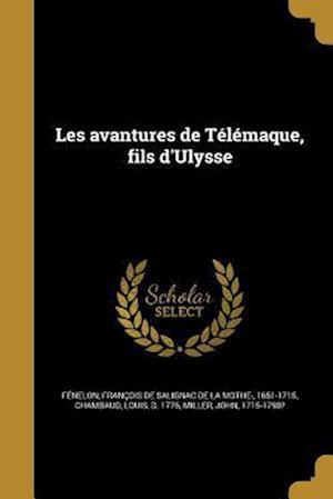 Bog, paperback Les Avantures de Telemaque, Fils D'Ulysse