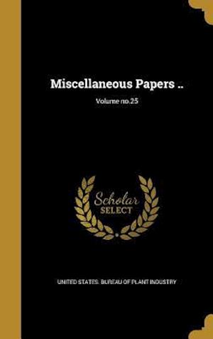 Bog, hardback Miscellaneous Papers ..; Volume No.25