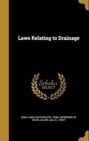 Bog, hardback Laws Relating to Drainage