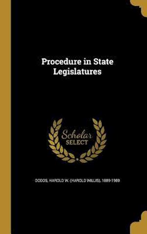 Bog, hardback Procedure in State Legislatures