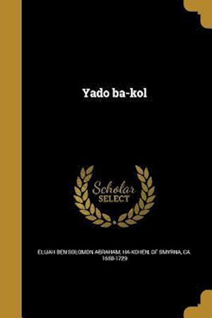 Bog, paperback Yado Ba-Kol