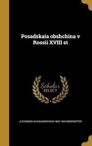 Bog, hardback Posadskaia Obshchina V Rossii XVIII St af Aleksandr Aleksandrovich 18 Kiesewetter