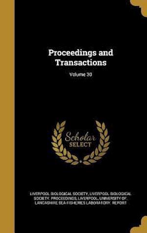 Bog, hardback Proceedings and Transactions; Volume 30