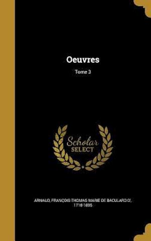 Bog, hardback Oeuvres; Tome 3