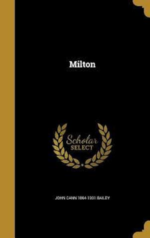 Bog, hardback Milton af John Cann 1864-1931 Bailey