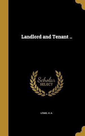 Bog, hardback Landlord and Tenant ..