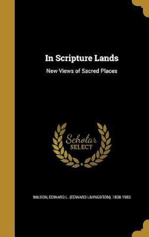Bog, hardback In Scripture Lands