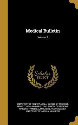 Bog, hardback Medical Bulletin; Volume 3