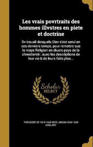 Bog, hardback Les Vrais Povrtraits Des Hommes Illvstres En Piete Et Doctrine af Simon 1543-1628 Goulart, Theodore De 1519-1605 Beze