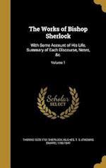 The Works of Bishop Sherlock af Thomas 1678-1761 Sherlock