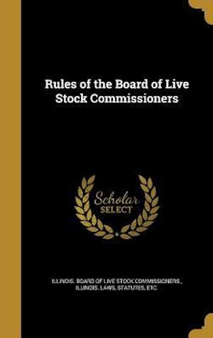 Bog, hardback Rules of the Board of Live Stock Commissioners