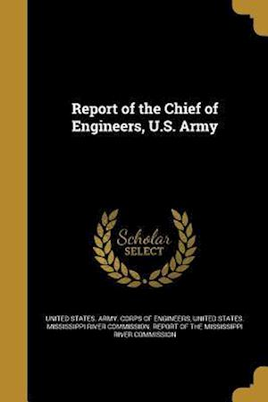 Bog, paperback Report of the Chief of Engineers, U.S. Army