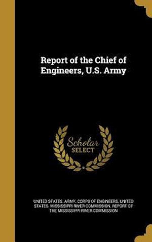 Bog, hardback Report of the Chief of Engineers, U.S. Army