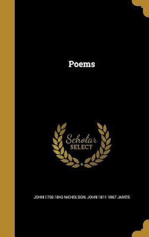 Bog, hardback Poems af John 1790-1843 Nicholson, John 1811-1867 James