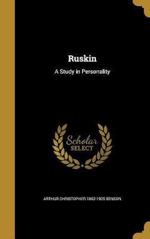 Bog, hardback Ruskin af Arthur Christopher 1862-1925 Benson