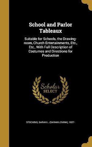 Bog, hardback School and Parlor Tableaux