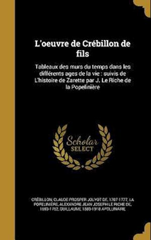 Bog, hardback L'Oeuvre de Crebillon de Fils af Guillaume 1880-1918 Apollinaire