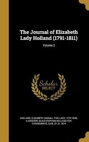 Bog, hardback The Journal of Elizabeth Lady Holland (1791-1811); Volume 2