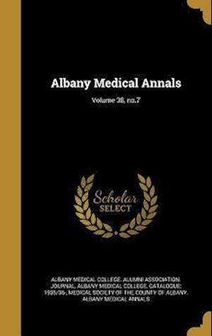 Bog, hardback Albany Medical Annals; Volume 38, No.7