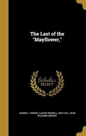 Bog, hardback The Last of the Mayflower,