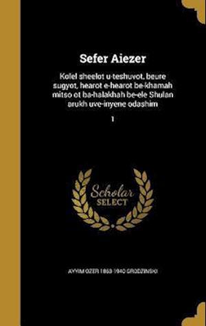 Bog, hardback Sefer Aiezer af Ayyim Ozer 1863-1940 Grodzinski