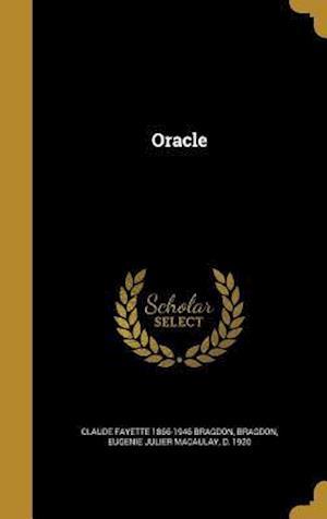 Bog, hardback Oracle af Claude Fayette 1866-1946 Bragdon