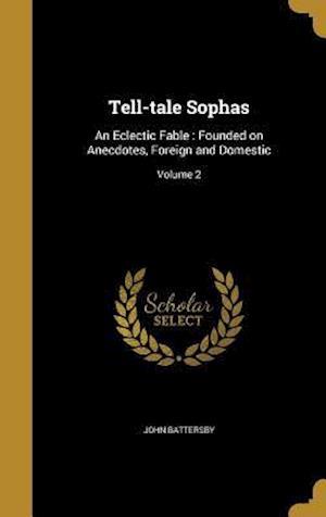 Bog, hardback Tell-Tale Sophas af John Battersby