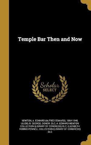 Bog, hardback Temple Bar Then and Now