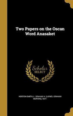 Bog, hardback Two Papers on the Oscan Word Anasaket