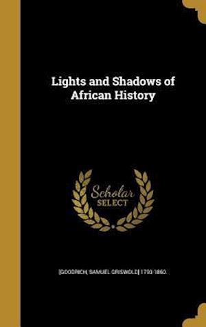 Bog, hardback Lights and Shadows of African History