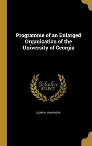 Bog, hardback Programme of an Enlarged Organization of the University of Georgia