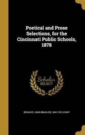Bog, hardback Poetical and Prose Selections, for the Cincinnati Public Schools, 1878