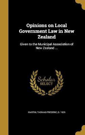 Bog, hardback Opinions on Local Government Law in New Zealand