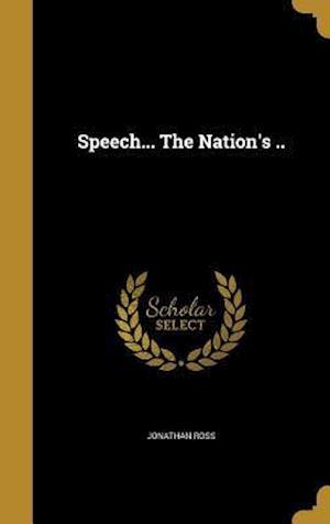 Bog, hardback Speech... the Nation's .. af Jonathan Ross