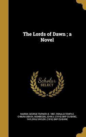 Bog, hardback The Lords of Dawn; A Novel af Ronald Temple, Chiura Obata