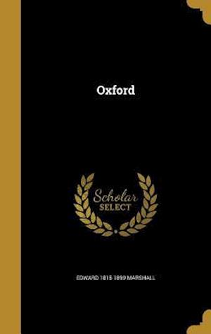 Bog, hardback Oxford af Edward 1815-1899 Marshall