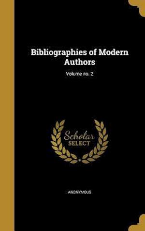 Bog, hardback Bibliographies of Modern Authors; Volume No. 2