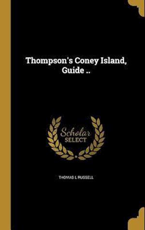Bog, hardback Thompson's Coney Island, Guide .. af Thomas L. Russell