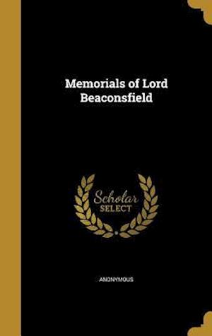 Bog, hardback Memorials of Lord Beaconsfield