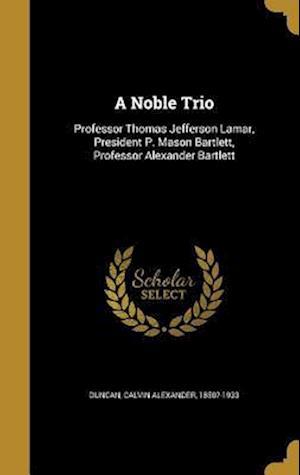 Bog, hardback A Noble Trio