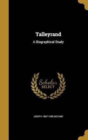 Bog, hardback Talleyrand af Joseph 1867-1955 McCabe
