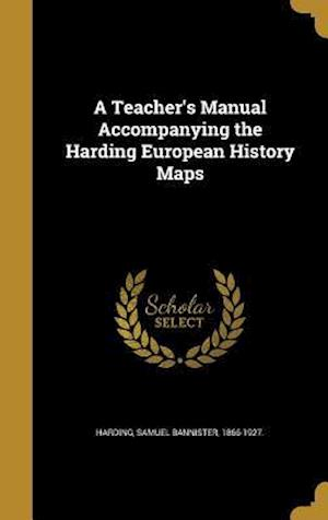 Bog, hardback A Teacher's Manual Accompanying the Harding European History Maps