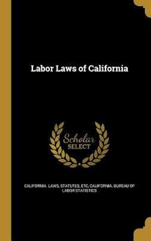 Bog, hardback Labor Laws of California