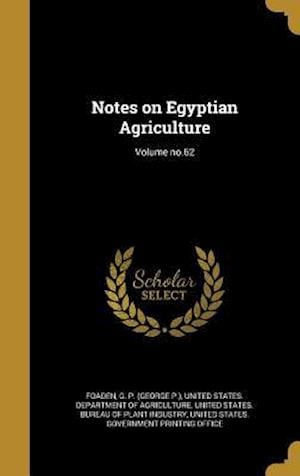 Bog, hardback Notes on Egyptian Agriculture; Volume No.62