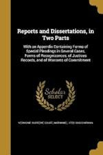 Reports and Dissertations, in Two Parts af Nathaniel 1752-1843 Chipman