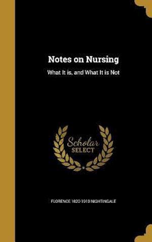 Bog, hardback Notes on Nursing af Florence 1820-1910 Nightingale