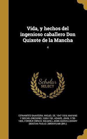 Bog, hardback Vida, y Hechos del Ingenioso Caballero Don Quixote de La Mancha; 4