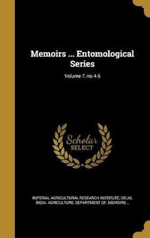 Bog, hardback Memoirs ... Entomological Series; Volume 7, No.4-5